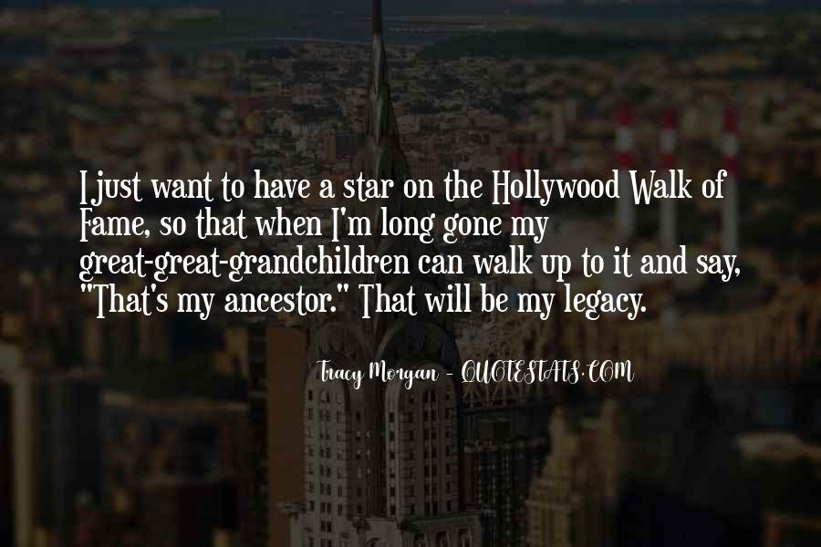 Quotes About The Hollywood Walk Of Fame #1651506