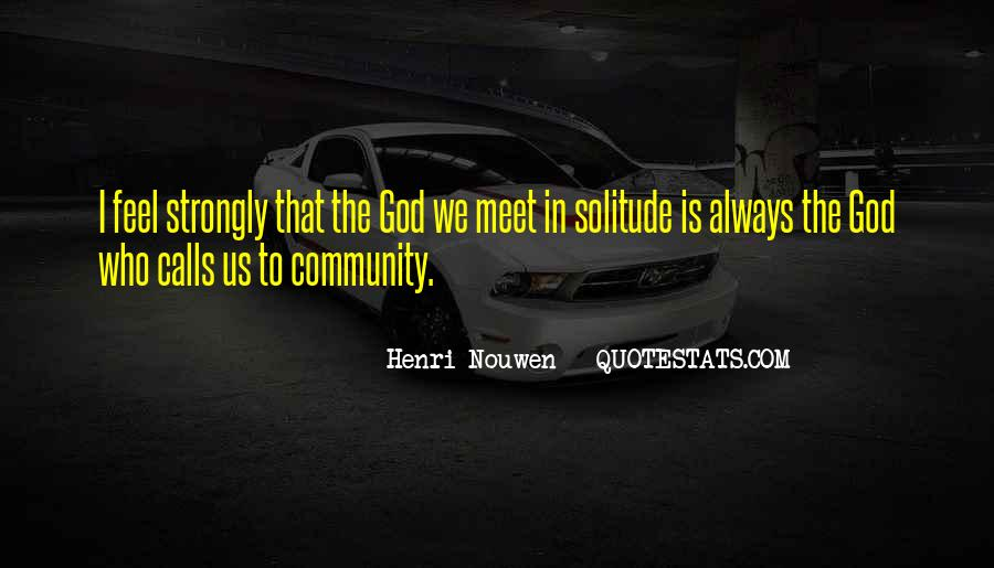 Quotes About Solitude With God #689956