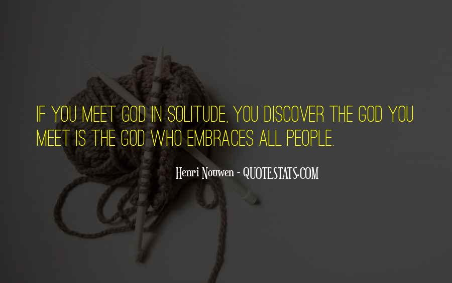 Quotes About Solitude With God #827506