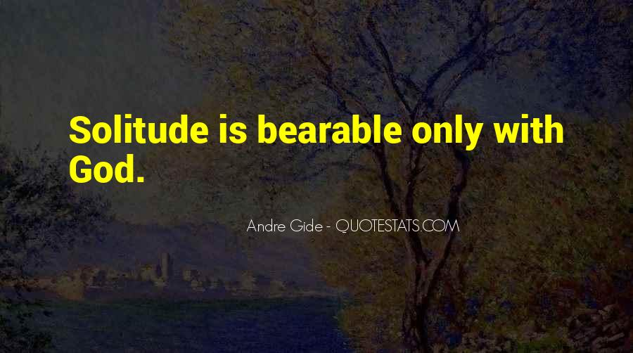 Quotes About Solitude With God #913386