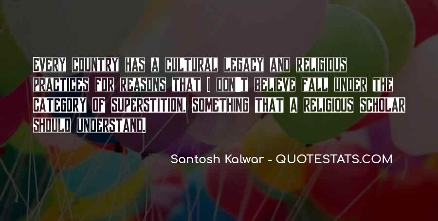 Quotes About Cultural Practices #1167087