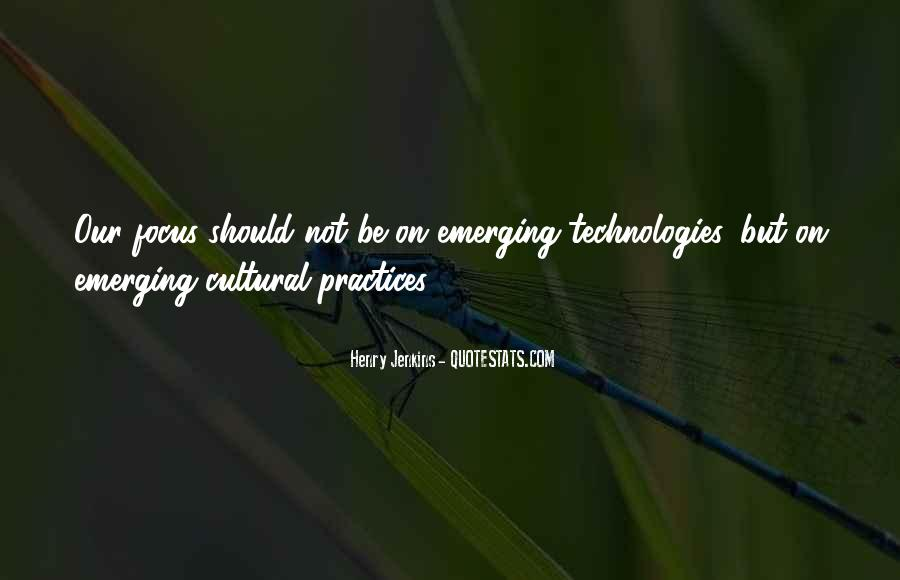 Quotes About Cultural Practices #1528553