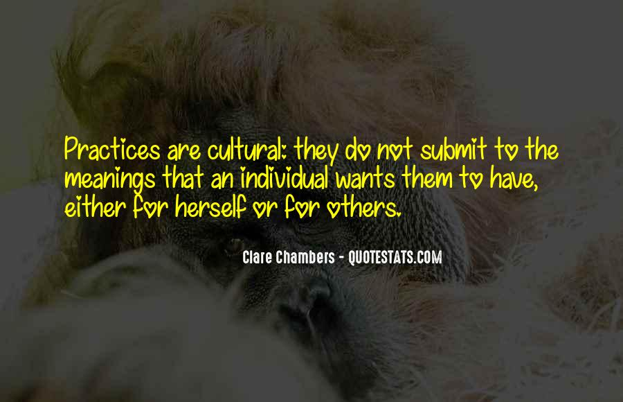 Quotes About Cultural Practices #1601080