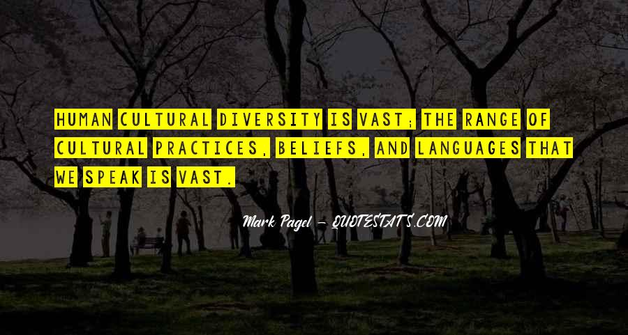 Quotes About Cultural Practices #806022