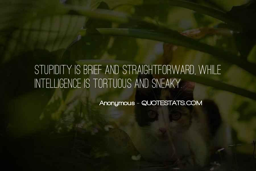 Quotes About Being Sneaky #1437516