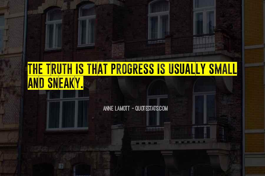 Quotes About Being Sneaky #144679