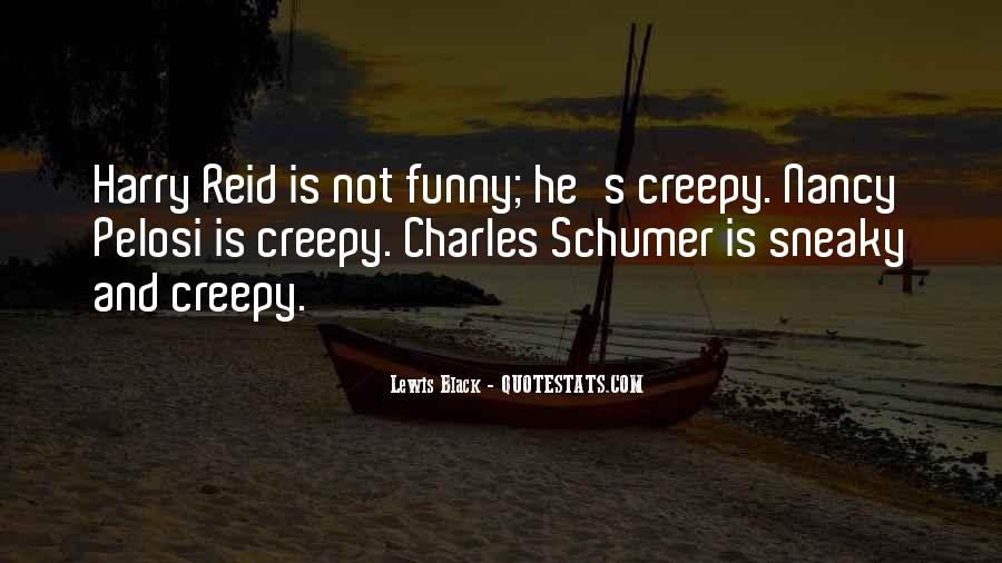 Quotes About Being Sneaky #1545160