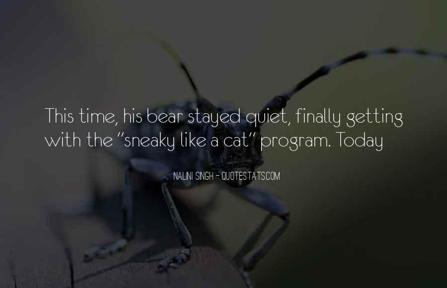 Quotes About Being Sneaky #1666390