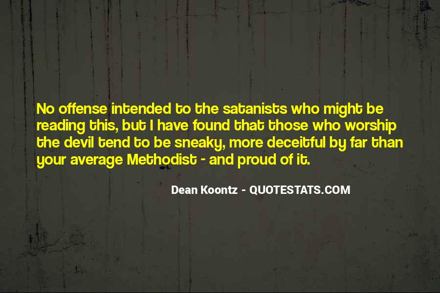 Quotes About Being Sneaky #1861133