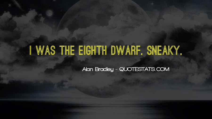 Quotes About Being Sneaky #282289