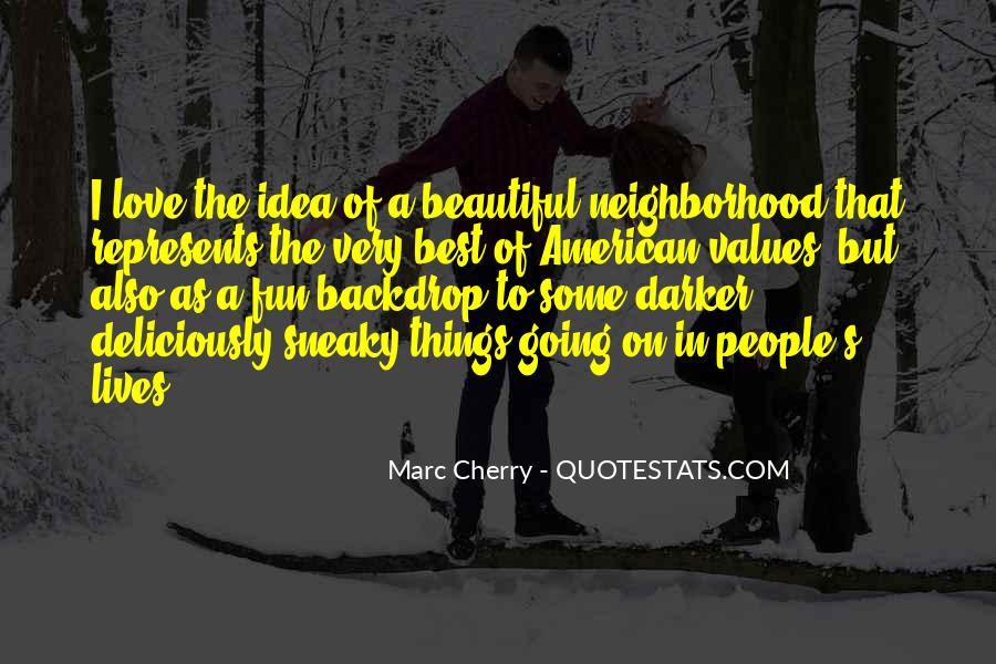 Quotes About Being Sneaky #310453