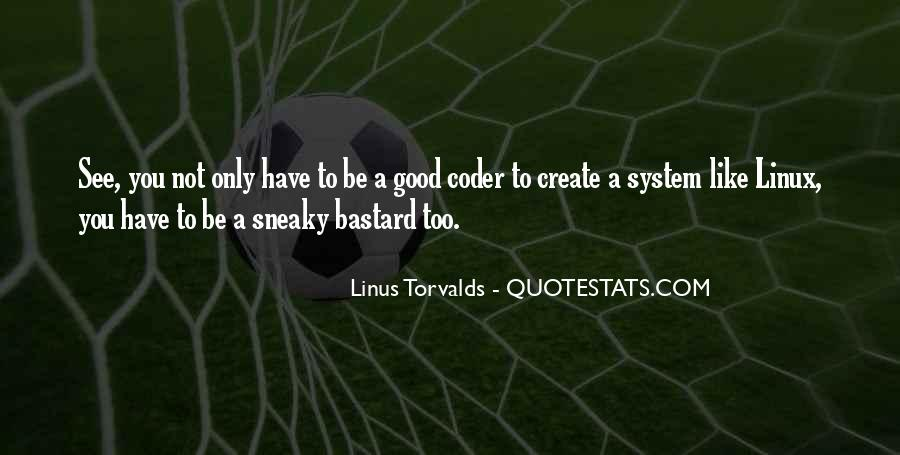 Quotes About Being Sneaky #471102