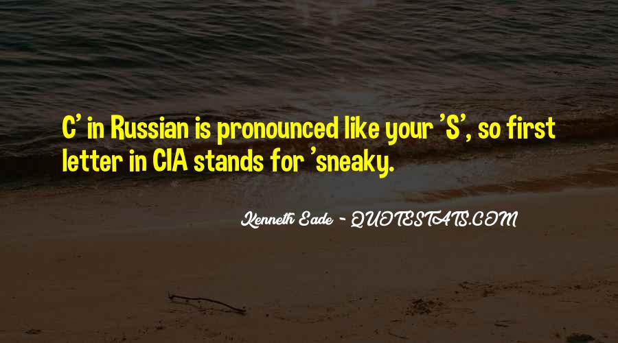Quotes About Being Sneaky #506149