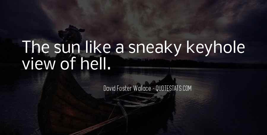 Quotes About Being Sneaky #536998
