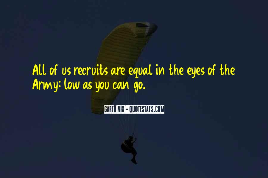 Quotes About Being Equal In God's Eyes #1460938