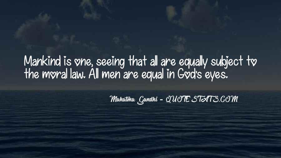 Quotes About Being Equal In God's Eyes #1485263