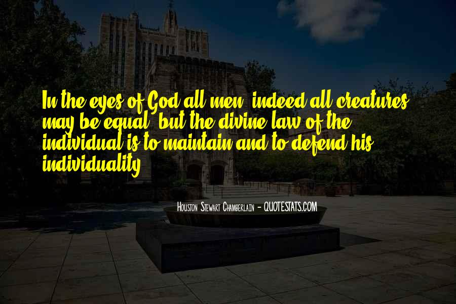 Quotes About Being Equal In God's Eyes #1618850