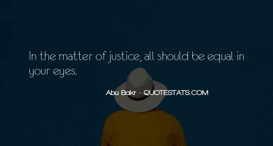 Quotes About Being Equal In God's Eyes #1668571