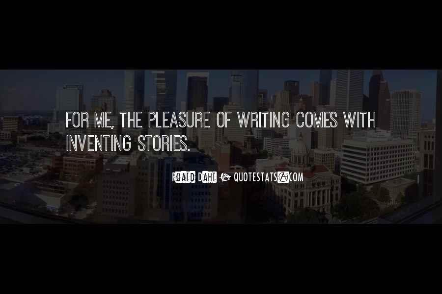 Quotes About Inventing Stories #1560384