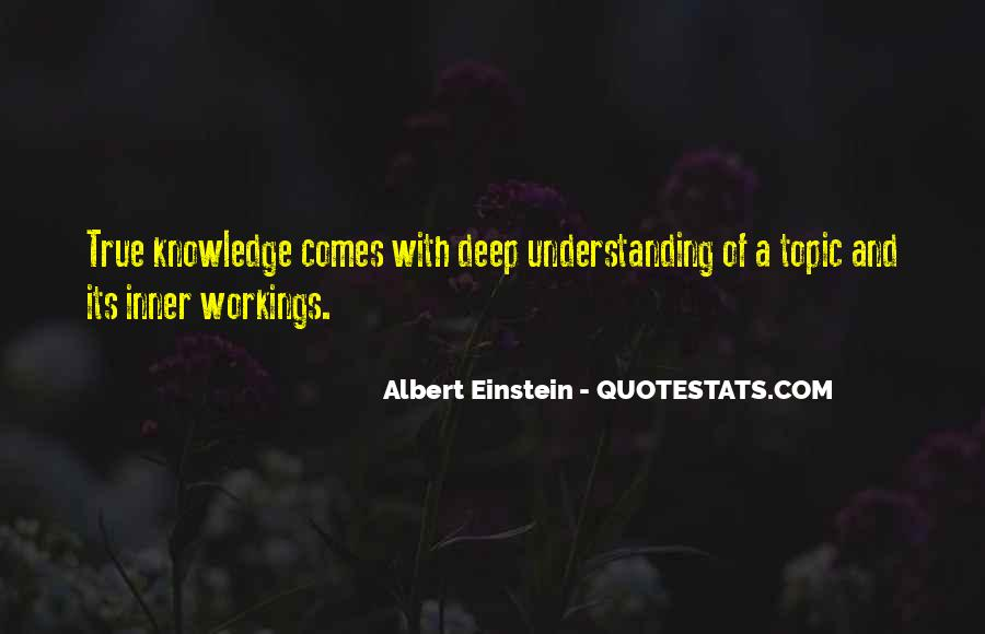 Quotes About Knowledge And Understanding #366123
