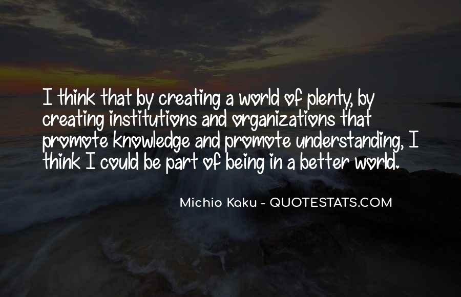Quotes About Knowledge And Understanding #371338