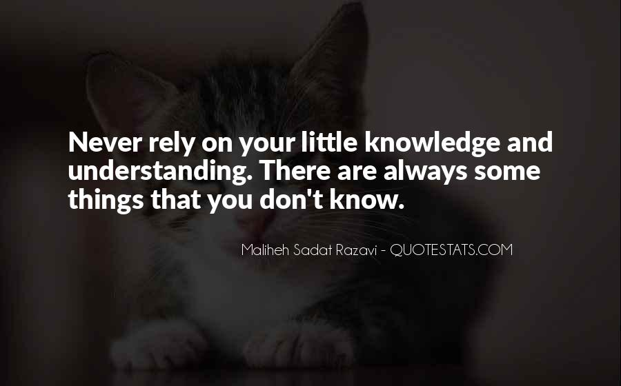 Quotes About Knowledge And Understanding #442102