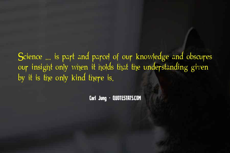 Quotes About Knowledge And Understanding #499657