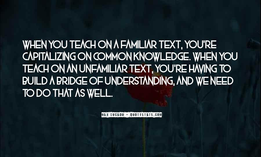Quotes About Knowledge And Understanding #708084
