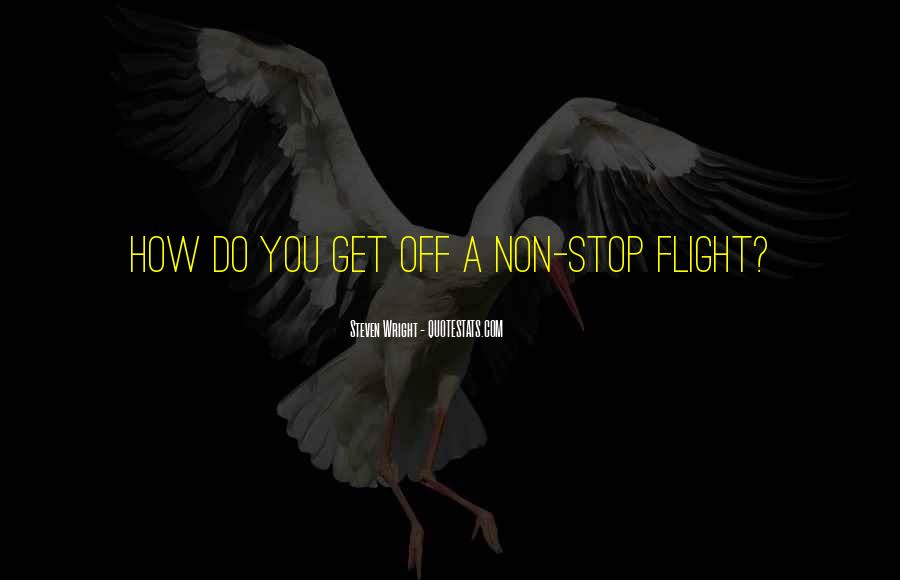 Quotes About Flight #141225