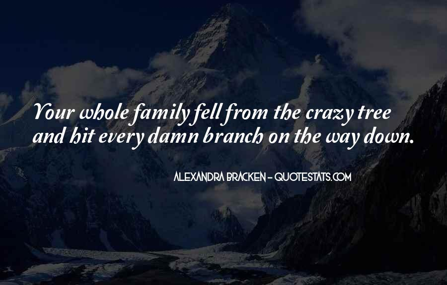 Quotes About Crazy Family #1077136
