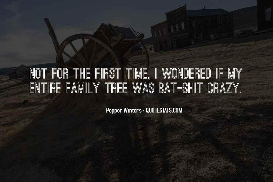 Quotes About Crazy Family #1203910
