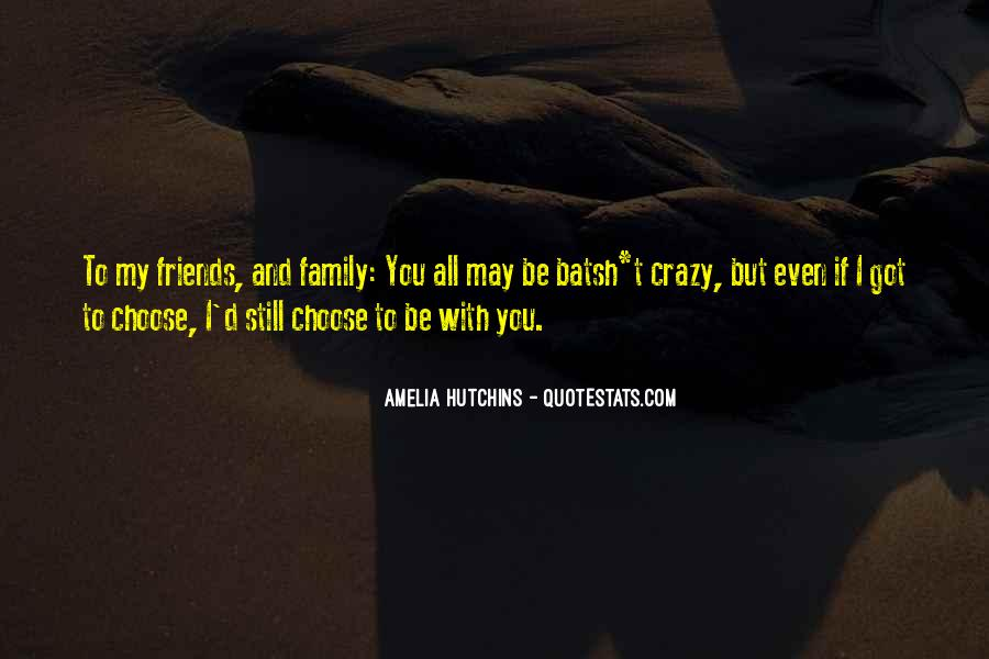 Quotes About Crazy Family #1368261