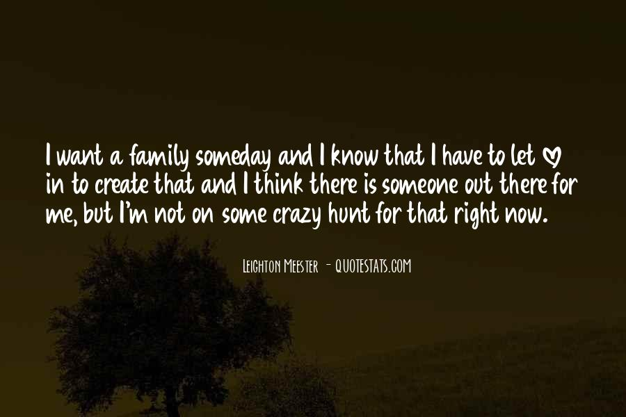 Quotes About Crazy Family #1403134
