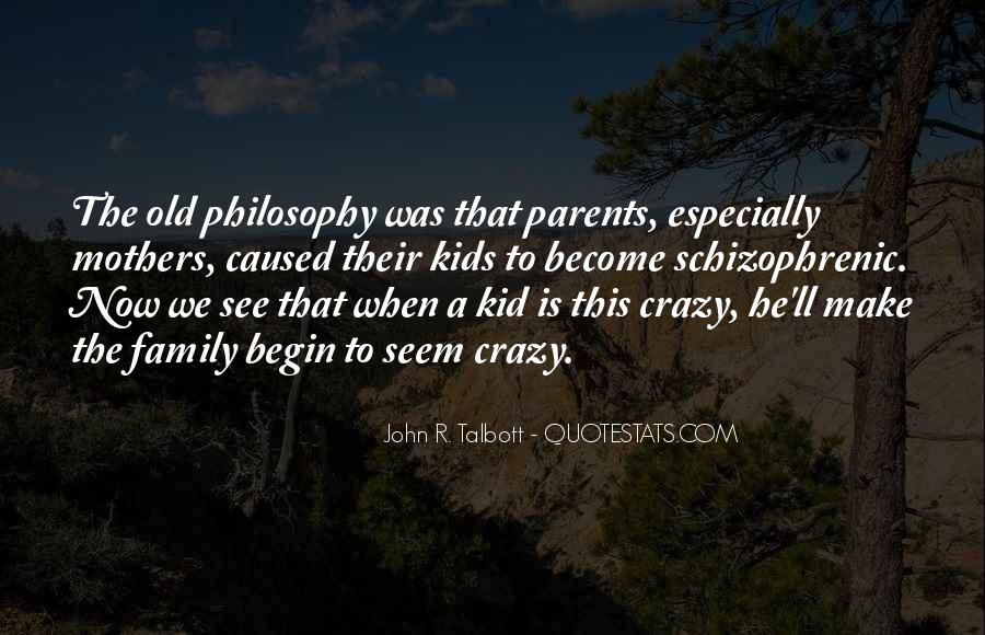 Quotes About Crazy Family #1509070
