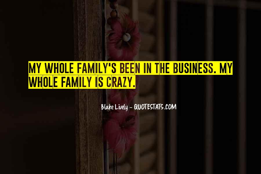 Quotes About Crazy Family #162557
