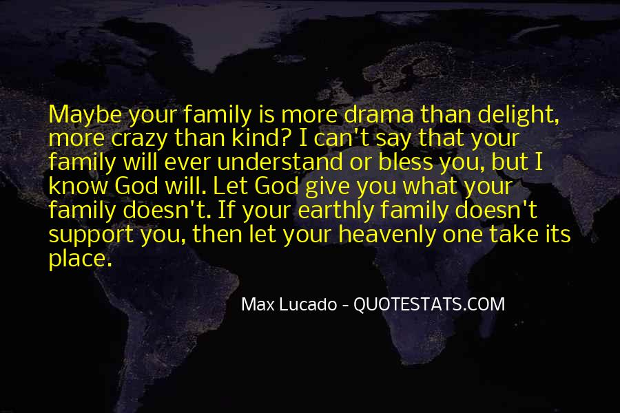 Quotes About Crazy Family #1628103