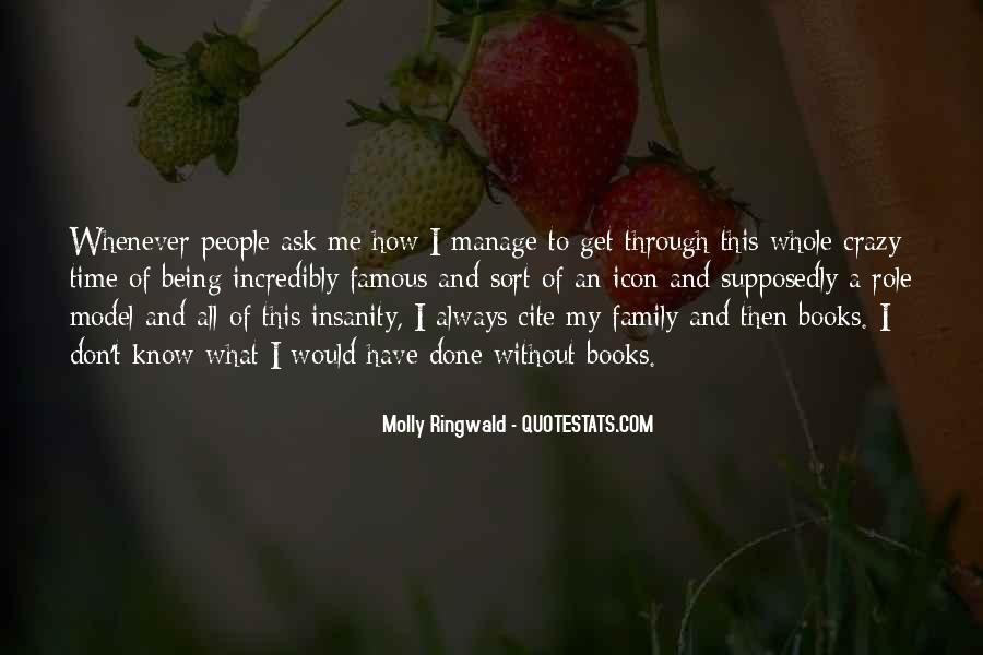 Quotes About Crazy Family #1667222
