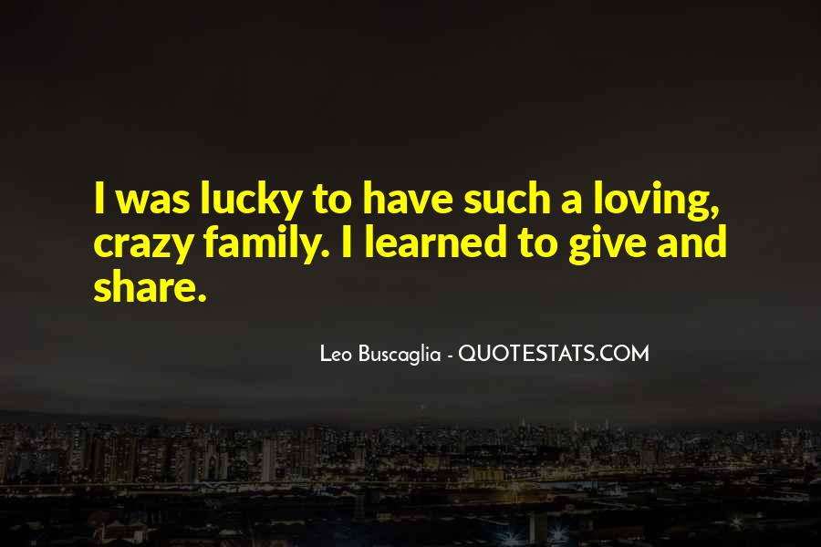 Quotes About Crazy Family #182617