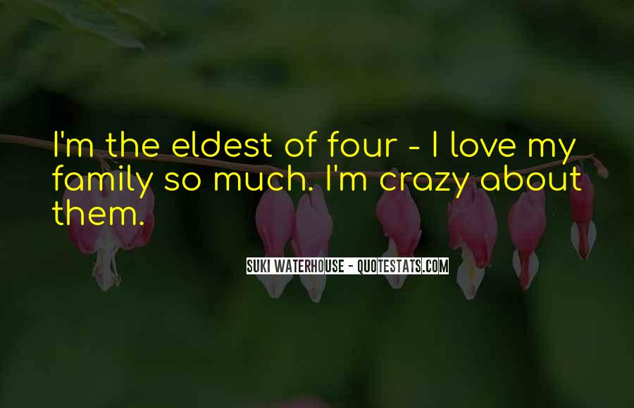Quotes About Crazy Family #253845
