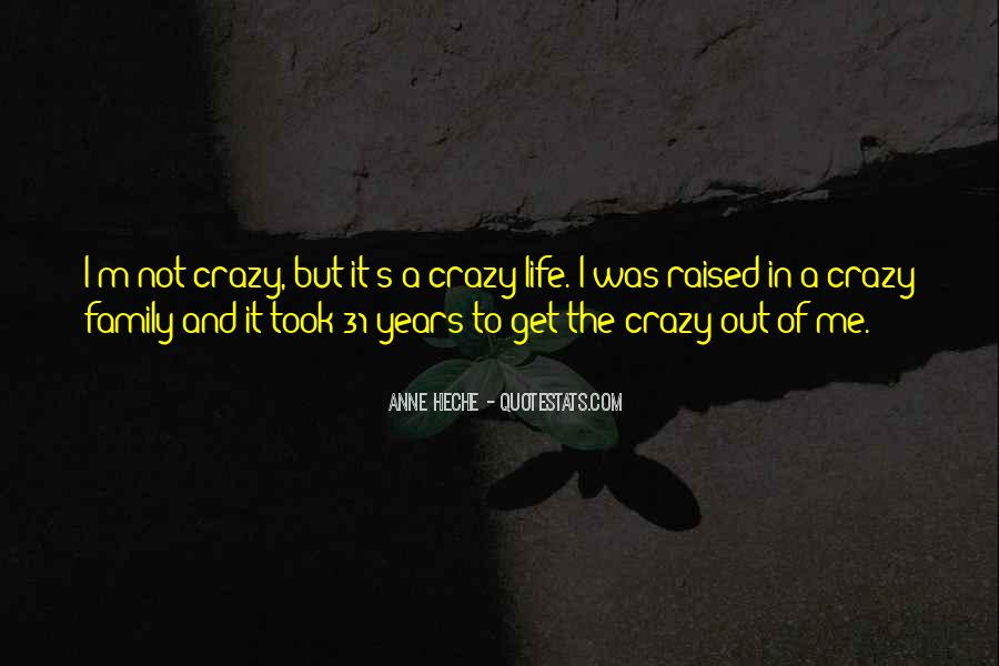 Quotes About Crazy Family #487101