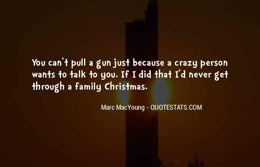 Quotes About Crazy Family #673934