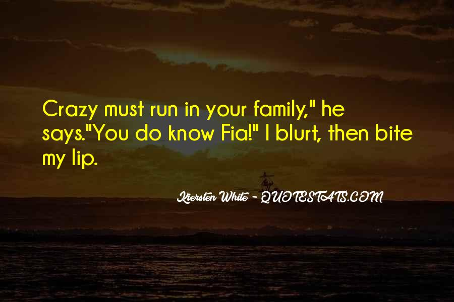 Quotes About Crazy Family #754621