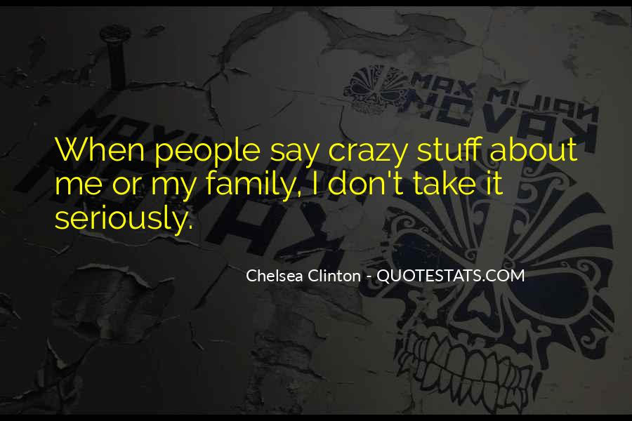 Quotes About Crazy Family #833495
