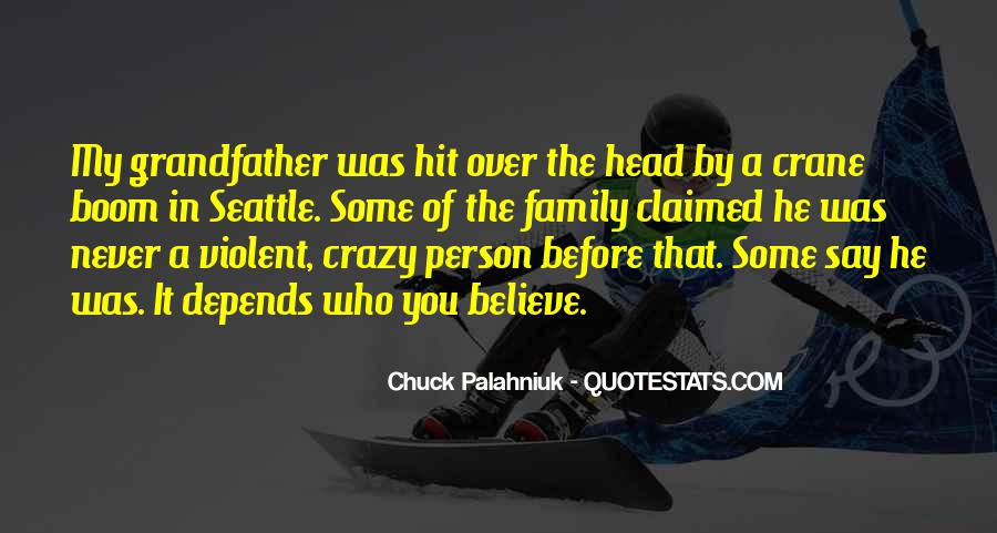 Quotes About Crazy Family #998265