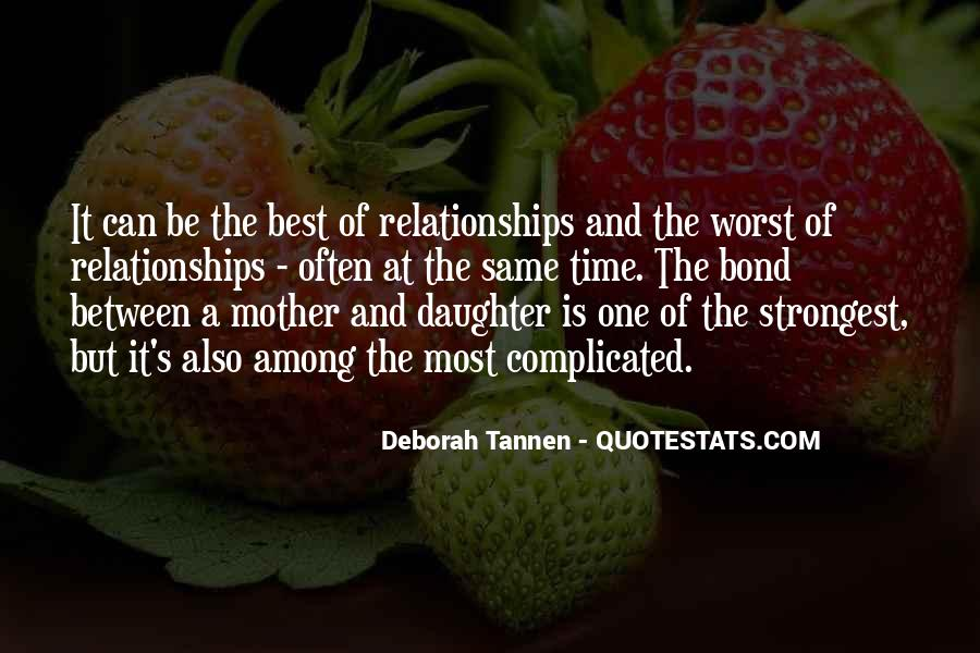 Quotes About A Bond Between Mother And Daughter #1199702