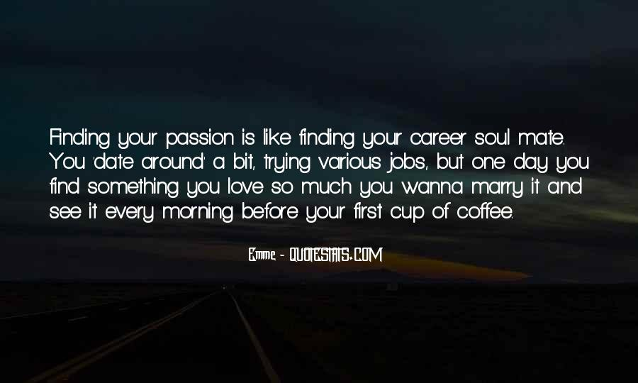 Quotes About Finding The Right Career #1354447