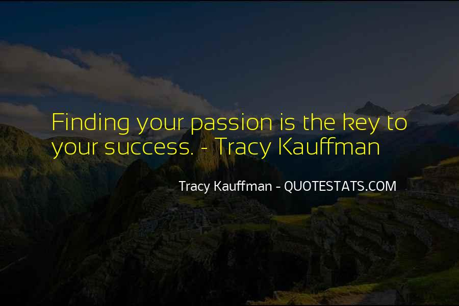 Quotes About Finding The Right Career #1433798