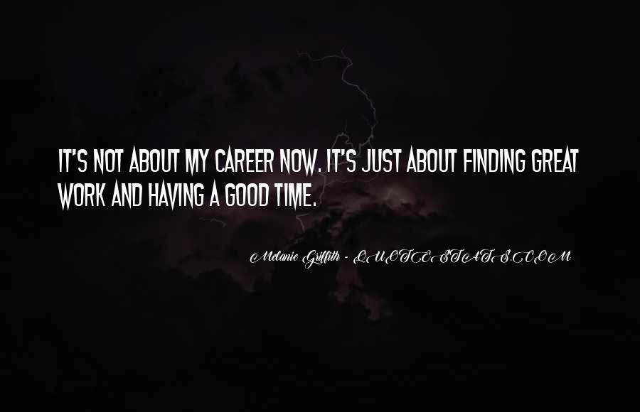 Quotes About Finding The Right Career #576101