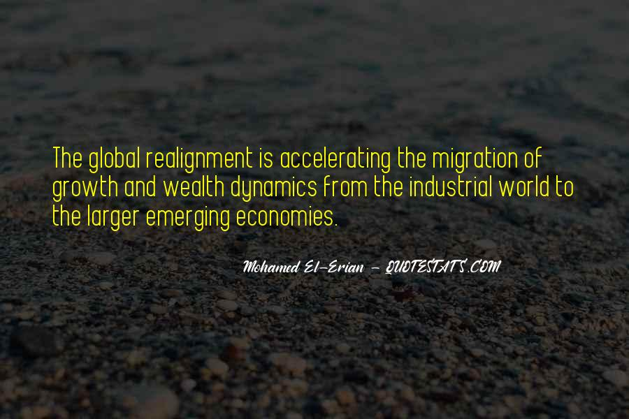 Quotes About Emerging Economies #1753780