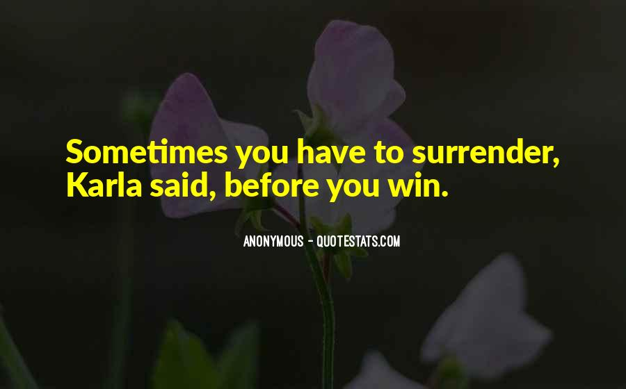 Quotes About Surrender #56658